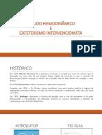 Estudo Hemodinâmico e Cateterismo Intervencionista