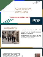 ORGANIZACIONES COMPLEJAS( casas del estudiante)