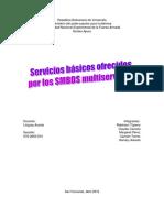 Servicios básicos ofrecidos por los Sistemas manejadores de bases de datos multiservicios