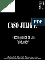 El Ultimo Peldano El Caso de Julio f Historia de Un Abduccion