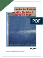 Instrução de Classe -Neville Goddard-Lição3