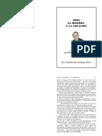 DIOS, EL HOMBRE, Y LA CREACIÓN. Rev. William Soto Santiago, Ph.D..pdf