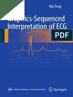 Rui Zeng (eds.) - Graphics-sequenced interpretation of ECG-Springer Singapore (2016).pdf