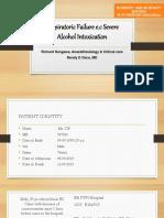 Respiratoric Failure e.c. Severe Alcohol Intoxication [Recovered]
