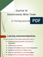 Chapter 10 TUT - Understanding Work Teams
