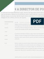 ASESINAN A DIRECTOR DE POLICÍA DE TIJUANA - Archivo Digital de Noticias de Colombia y el Mundo desde