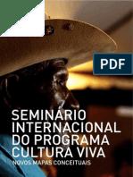 Seminário Internacional do Programa Cultura Viva