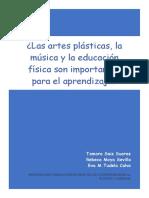 ¿Las Artes Plásticas, La Música y La Educación Física Son Importantes Para El Aprendizaje[4476] (1)