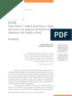 ARTIGO - DOSSIÊ - Fazer História o Estatuto Das Fontes e o Lugar Dos Acervos Nas Pesquisas de História de Arquitetura e Da Cidade No Brasil