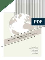 2. HISTÓRIAS DO PÓS-ABOLIÇÃO NO MUNDO ATLÂNTICO, O MUNDO DO TRABALHO - EXPERIÊNCIAS E LUTA PELA LIBERDADE.pdf