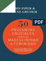 PIPER, John y GRUDEM, Wayne (2019). 50 Preguntas Cruciales Sobre La Masculinidad & Feminidad. Poiema Publicaciones
