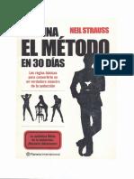 Neil Strauss - Domina El Metodo en 30 Dias