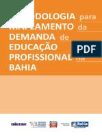 Metodologia para mapeamento da Demanda da Educação profissional na Bahia