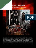Skull Crusher- Bio