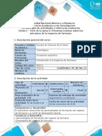 Guia de actividades y rúbrica de evaluación - Ciclo de la tarea 2 - Presentar informe sobre los principios de la regencia de farmacia