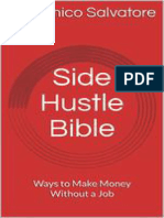 Side Hustle Bible - Ways to Make Money Without a Job