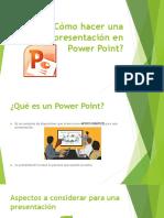 Cómo Hacer Una Buena Presentación en Power