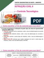 Aula 6 - Construção Civil 2 - Concreto – Controle Tecnologico