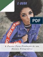 E- Book 6 Passos Para Produção de Um Ensaio Fotográfico by Cesar Paz