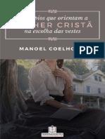 Princípios Que Orientam a Mulher Cristã Na Escolha de Suas Vestes - Manoel Coelho