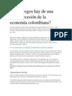Qué Riesgos Hay de Una Nueva Recesión de La Economía Colombiana