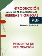 Exposición de Ideas Pedagógicas Hebreas y Griegas