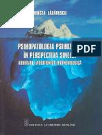 Mircea Lăzărescu - Psihopatologia psihozelor in perspectiva sinelui.pdf