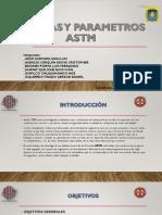 Normas y paràmetros ASTM