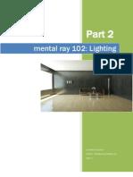 Mental Ray 102