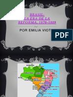 BRASIL- La Era de La Reforma