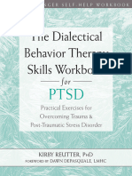 (a New Harbinger Self-Help Workbook) Kirby Reutter - The Dialectical Behavior Therapy Skills Workbook for PTSD_ Practical Exercises for Overcoming Trauma and Post-Traumatic Stress Disorder-New Harbing