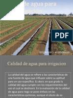 Calidad de agua para irrigación