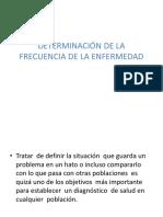 CLASE III - DETERMINACIÓN DE LA FRECUENCIA DE LA ENFERMEDAD.pptx