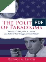George Reisch - The Politics of Paradigms