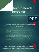 Derecho a Defender Derechos. Diapositivas Publicar