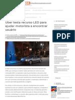 Uber Testa Recurso LED Para Ajudar Motorista a Encontrar Usuário