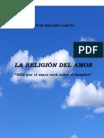 Religión Del Amor Con Bastón Orlado
