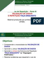 5.Parte3_Estrutura de Repeticao_FACA-ENQUANTO E VALIDACAO DE DADOS.pdf