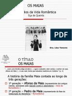 """PPT Apoio à leitura dos """"MAIAS"""" De Eça de Queiroz"""