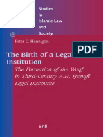 The Birth of a Legal Institution- Formation of Waqf by Peter C. Hennigan.pdf