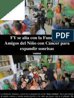 Yammine - FY Se Alía Con La Fundación Amigos Del Niño Con Cáncer Para Expandir Sonrisas