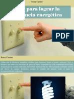 Henry Camino - Tips Para Lograr La Eficiencia Energética