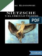Nietzsche y El Circulo Vicioso - Pierre Klossowski