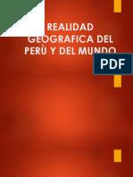 Realidad Geografica Del Perù y Del Mundo