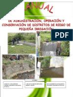 Manual Admon Operacion y Conservacion de Distritos de Pequeña Irrigacion