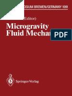 Microgravity Fluid Mechanics 1992