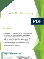 Aula 12 – Data Mining