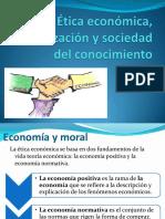 6. Ética Económica, Globalización y Sociedad Del Conocimiento