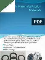 Clutch Materials