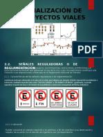 SEÑALIZACION DE PROYECTOS VIALES